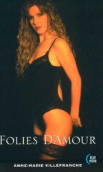 Folies D'Amour : Blue Moon Erotica Series - Anne-Marie Villefranche