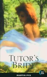 Tutor's Bride : Blue Moon Erotica Series - Martin Pyx