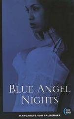Blue Angel Nights : Blue Moon Erotica Series - Margarete Von Falkensee