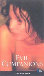 Evil Companions : Blue Moon Erotica Series - D.M. Perkins