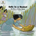 Safe in a Basket : God Loves Me Storybooks #11 - Patricia L Nederveld