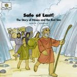 Safe at Last : God Loves Me Storybooks #13 - Patricia L Nederveld