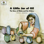 A Little Jar of Oil : God Loves Me Storybooks #20 - Patricia L Nederveld