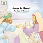 Jesus Is Born : God Loves Me Storybooks #24 - Patricia L Nederveld