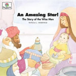 An Amazing Star : God Loves Me Storybooks #26 - Patricia L Nederveld
