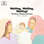 Waiting Waiting Waiting : God Loves Me Storybooks #27 - Patricia L Nederveld