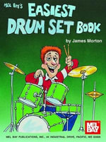 Easiest Drum Set Book - James Morton