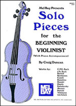 Solo Pieces for the Beginning Violinist - Dr Craig Duncan