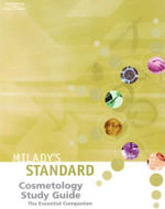 Milady's Standard Cosmetology Study Guide : The Essential Companion :  The Essential Companion - Milady Publishing Company