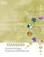 Milady's Standard Cosmetology Practical Workbook: Practical Workbook :  Practical Workbook - Milady
