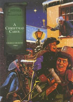 A Christmas Carol : Illustrated Classics - Charles Dickens