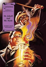 Dr. Jekyll and Mr. Hyde Read-Along : Illustrated Classics - Robert Louis Stevenson