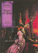 Romeo and Juliet : Illustrated Classics - William Shakespeare