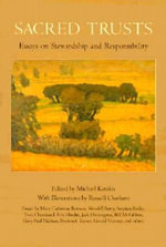 Sacred Trusts : Essays on Stewardship and Responsibility - Michael Katakis