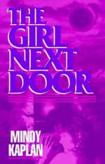 The Girl Next Door - Mindy Kaplan