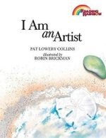 I Am an Artist : English as a Second Language Library Book Grade 6 I Am an Artist - Pat Lowery Collins