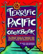 Terrific Pacific Cookbook - Anya Von Bremzen