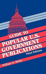 Guide to Popular U.S. Government Publications : June 1989-January 1993
