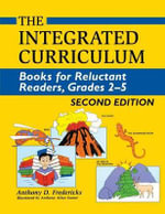 The Integrated Curriculum : Books for Reluctant Readers, Grades 2-5 - Anthony D. Fredericks
