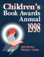 Children's Book Awards Annual 1998 :  Grades K-12 - Matt Berman