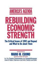 America's Agenda : Rebuilding Economic Strength - Cuomo Commission on Competitiveness