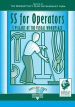 5S for Operators : 5 Pillars of the Visual Workplace - Hiroyoki Hirano