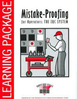 Mistake-Proofing for Operators Learning Package : Source Inspection and the Poka-Yoke System - Shigeo Shingo