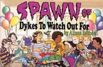 Spawn of Dykes to Watch Out for : Cartoons - Alison Bechdel