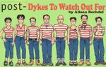 Post-dykes to Watch Out for :  Cartoons - Alison Bechdel