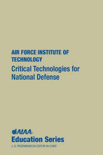 Critical Technologies for National Defense - O.H. Wright-Patterson AFB
