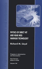 Physics of Direct Hit and Near Miss Warhead Technology : Update 2000 - Richard M. Lloyd
