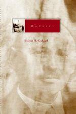 Rockets : Library of Flight - Robert H. Goddard