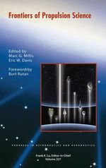 Frontiers of Propulsion Science - Marc G. Millis