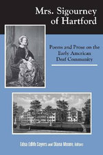 Mrs. Sigourney in Hartford : Poems and Prose on the Early American Deaf Community