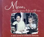 Mom, Share Your Life with Me... - Kathleen Lashier