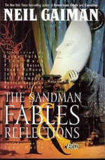Sandman : Fables and Reflections Volume 6 - Neil Gaiman