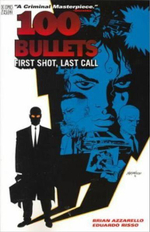 100 Bullets : Book 1: First Shot Last Call - Dave Johnson