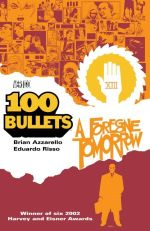 100 Bullets : Foregone Tomorrow Vol 04 - Eduardo Risso