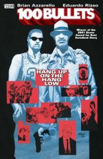 100 Bullets : Hang Up on the Hang Low Volume 03 - Eduardo Risso