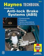 Automotive Anti-Lock Brake Systems (ABS) - Alan Harold Ahlstrand