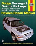 Dodge Durango and Dakota Pick-ups (1997-1999) Automotive Repair Manual : 1980 to 1996 - Jeff Kibler
