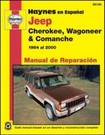 Jeep Cherokee, Wagoneer & Comanche Manual de Reparacion : Haynes Automotive Repair Manuals - Jose Cerich