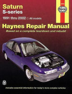 Saturn (91-02) Automotive Repair Manual : Haynes Automotive Repair Manuals - Mark Ryan