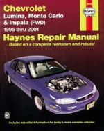 Chevrolet Lumina, Monte Carlo & Impala (Fwd) (95 - 05) : Haynes Repair Manual (Paperback) - Jeff Kibler