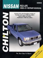 Nissan Frontier/Pathfinder Automotive Repair Manual : 96-04 - Jeff Kibler