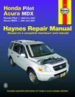 Haynes Honda Pilot Acura MDX Automotive Repair Manual : Haynes Repair Manual (Paperback) - John A Wegmann