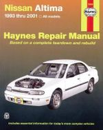 Nissan Altima Automotive Repair Manual : 93-06 - John H Haynes