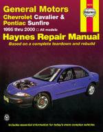 Chevrolet Cavalier & Pontiac Automotive Repair Manual : 95-05 - Mark Ryan