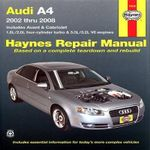 Audi A4 Automotive Repair Manual : 02-08 - Jeff Killingsworth