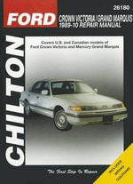 Ford Crown Victoria & Mercury Grand Marquis Automotive Repair Manual : 89-10 - Eric Michael Mihalyi